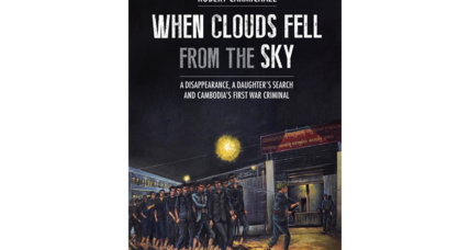 'When Clouds Fell from the Sky' sheds new light on a dark period in Cambodia's history